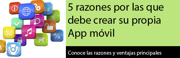 5 razones por las que debe crear su propia App